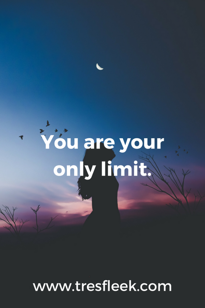 You are your only limit. | Goal Setting Quotes